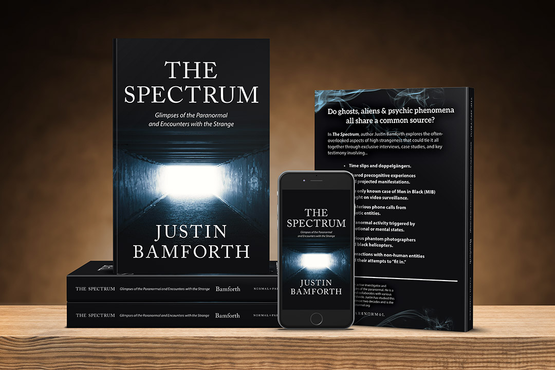 The Spectrum: Glimpses of the Paranormal and Encounters with the Strange